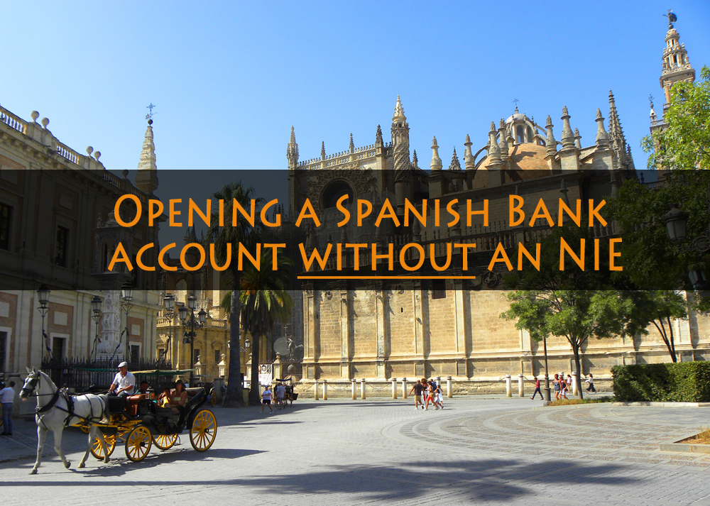 Opening a Spanish Bank account without an NIE